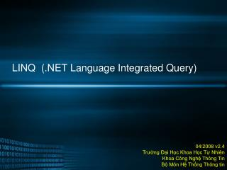 LINQ   (.NET Language Integrated Query)