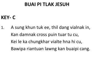 BUAI PI TLAK JESUH KEY- C
