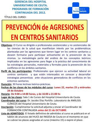 GERENCIA DEL HOSPITAL UNIVERSITARIO DE CEUTA. PROGRAMA DE FORMACIÓN CONTINUADA DEL 2012.