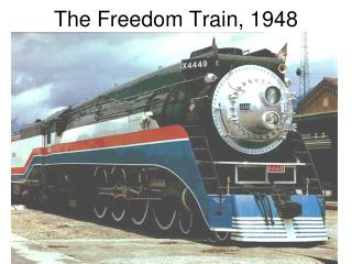 The Freedom Train, 1948
