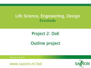 Life Science, Engineering, Design    Enschede