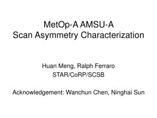 MetOp-A AMSU-A  Scan Asymmetry Characterization
