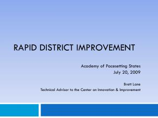 Rapid District Improvement
