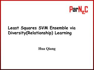 Least Squares SVM Ensemble via Diversity(Relationship) Learning