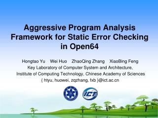 Aggressive Program Analysis Framework for Static Error Checking in Open64