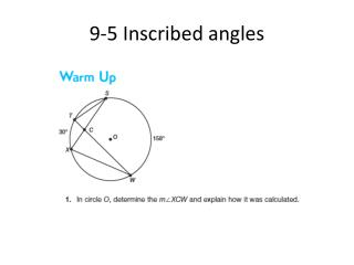9-5 Inscribed angles