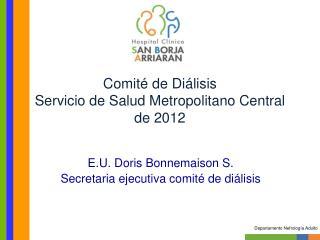 Comité de Diálisis Servicio de Salud Metropolitano Central de 2012