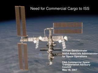 Need for Commercial Cargo to ISS