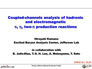 Coupled-channels analysis of hadronic and electromagnetic p ,  h , two- p  production reactions