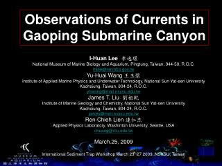Observations of Currents in Gaoping Submarine Canyon