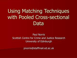 Using Matching Techniques with Pooled Cross-sectional Data