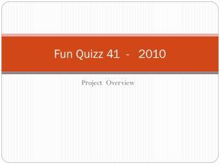 Fun Quizz 41  -   2010