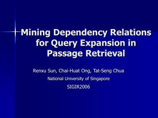 Mining Dependency Relations for Query Expansion in Passage Retrieval