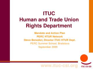 ITUC  Human and Trade Union Rights Department