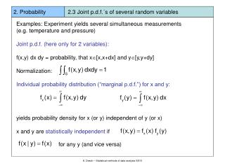 2. Probability              2.3 Joint p.d.f.´s of several random variables