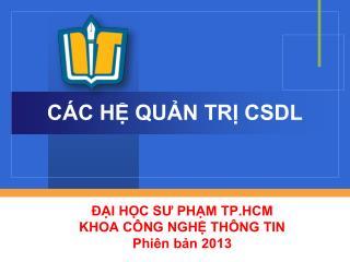 C�C H? QU?N TR? CSDL