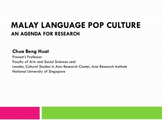 MALAY LANGUAGE POP CULTURE AN AGENDA FOR RESEARCH