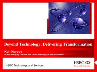 Beyond Technology, Delivering Transformation