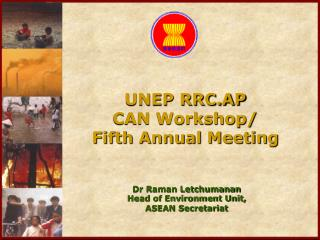 UNEP RRC.AP CAN Workshop/ Fifth Annual Meeting