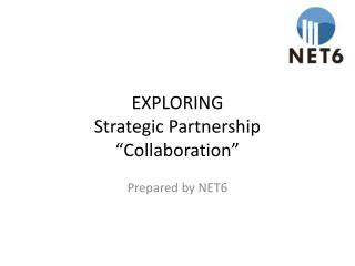 "EXPLORING Strategic Partnership  ""Collaboration"""