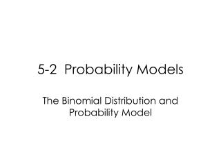 5-2  Probability Models