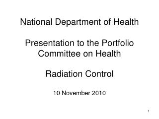 National Department of Health Presentation to the Portfolio Committee on Health