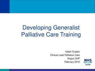 Developing Generalist Palliative Care Training