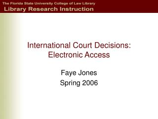 International Court Decisions: Electronic Access
