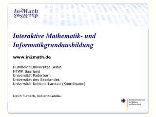 Interaktive Mathematik- und               Informatikgrundausbildung