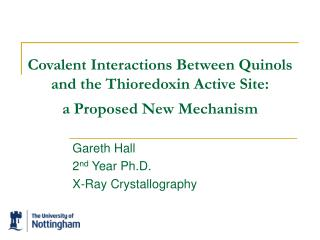 Covalent Interactions Between Quinols and the Thioredoxin Active Site:  a Proposed New Mechanism