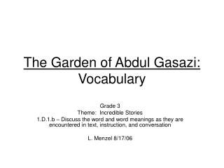 The Garden of Abdul Gasazi: Vocabulary