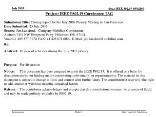 Project: IEEE P802.19 Coexistence TAG
