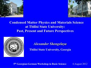 Alexander Shengelaya Tbilisi State University, Georgia