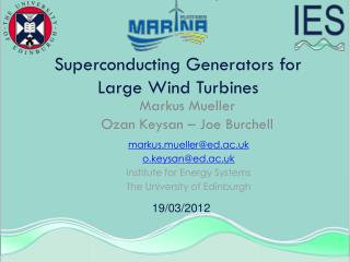 Superconducting Generators for Large Wind Turbines