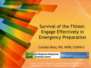Survival of the Fittest:  Engage Effectively in Emergency Preparation