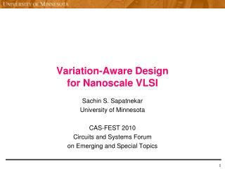 Variation-Aware Design  for Nanoscale VLSI