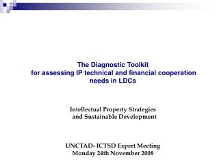 The Diagnostic Toolkit  for assessing IP technical and financial cooperation needs in LDCs
