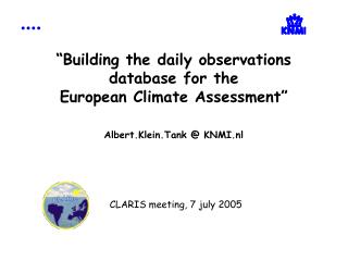 Guide: European Climate Assessment project Daily observations database Current activities