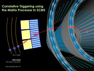 Correlative Triggering using the Matrix Processor in SCMS