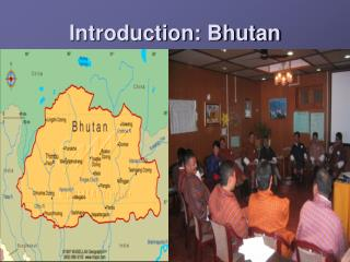 Introduction: Bhutan