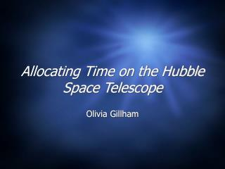 Allocating Time on the Hubble Space Telescope