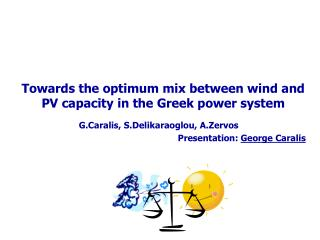 Towards the optimum mix between wind and PV capacity in the Greek power system