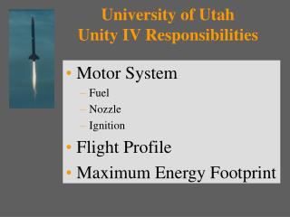 University of Utah  Unity IV Responsibilities