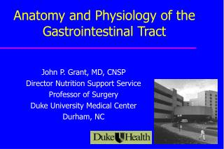 Anatomy and Physiology of the Gastrointestinal Tract