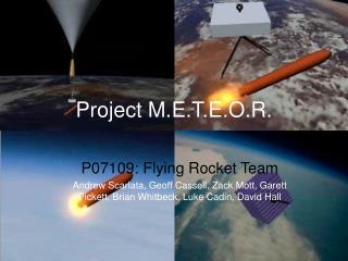 Project M.E.T.E.O.R.
