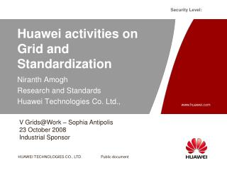 Huawei activities on Grid and Standardization