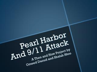 Pearl Harbor And 9/11 Attack