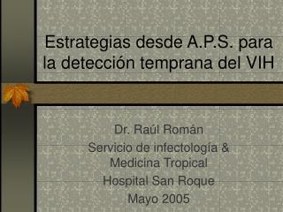 Estrategias desde A.P.S. para la detección temprana del VIH