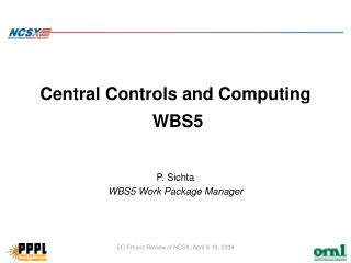 Central Controls and Computing   WBS5