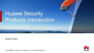 Huawei Security Products Introduction